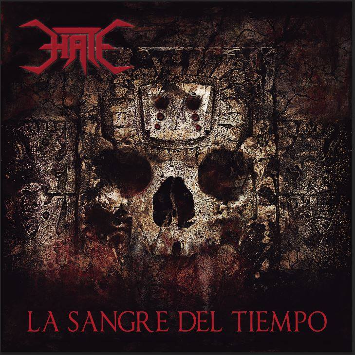 HATE S.A. – La Sangre Del Tiempo