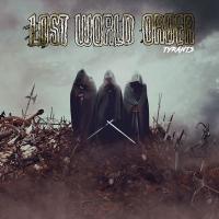 Lost World Order - Tyrants