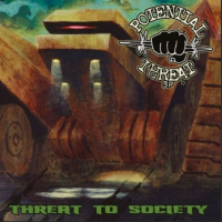 Potential Threat - Threat To Society